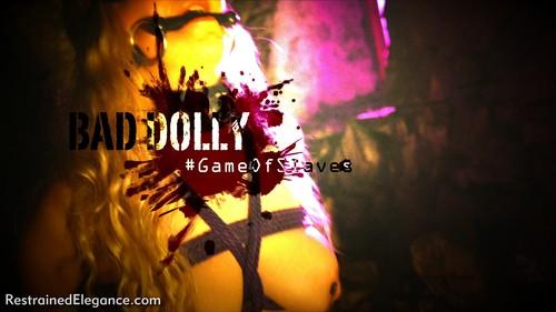 Restrainedelegance: #GameOfSlaves: Bad Dolly Captured