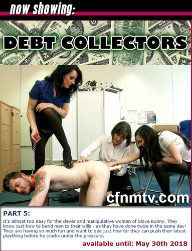 cfnmtv: Debt Collectors (Part 1-5)