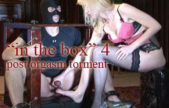 """Mistress Karin:""""in the box """"4 – post orgasm torment"""