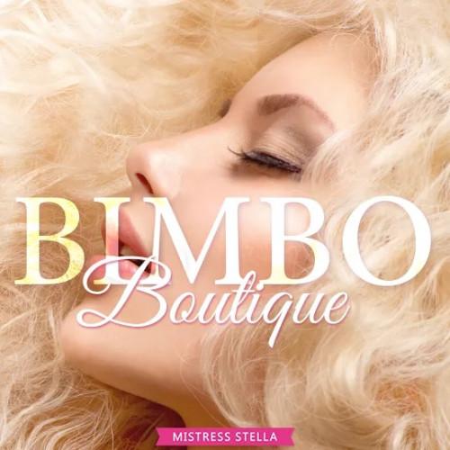 Mistress Stella: Bimbo Boutique