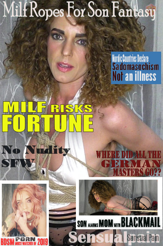 SENSUAL PAIN: Jul 10, 2019: Milf Ropes For Son Fantasy | Abigail Dupree
