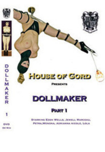 All House of Gord Scenes: Dollmaker Part 1