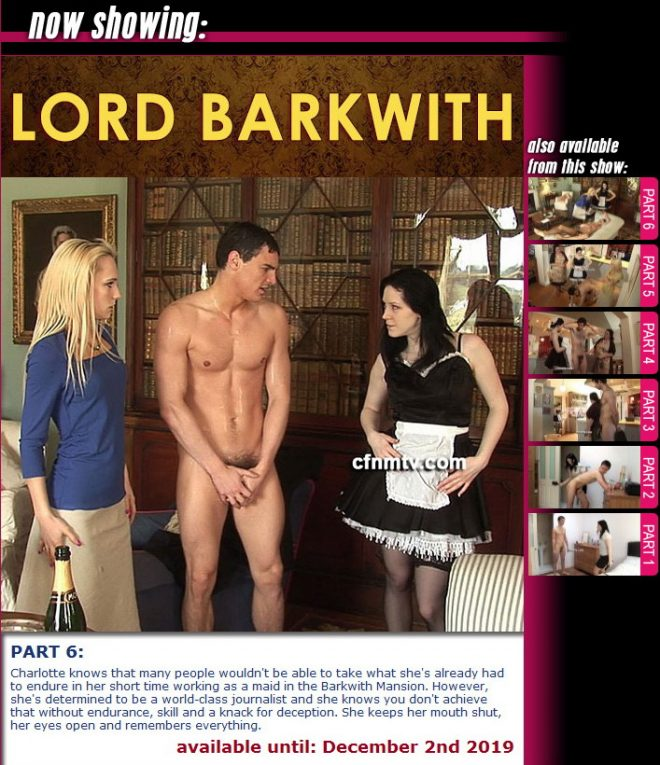 cfnmtv: Lord Barkwith (part 1-6)