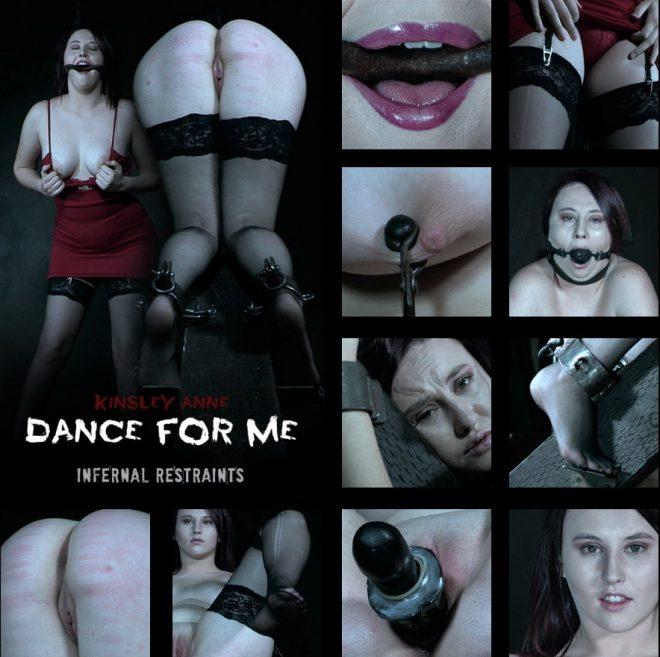 INFERNAL RESTRAINTS: Nov 29, 2019: DANCE FOR ME | Kinsley Anne/Kinsley has to dance for her freedom.