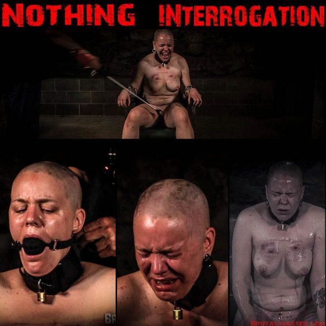 BrutalMaster: Nothing – Interrogation