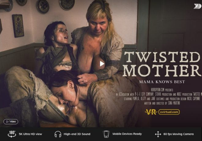 X Virtual/Horror Porn: ATwisted mother in 180° (Virtual 3) – (4K) – VR